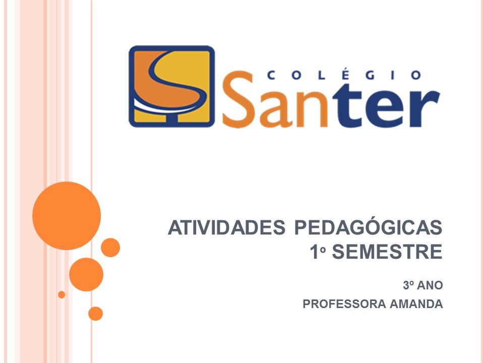 Mostra de atividades pedagógicas 1° semestre 2017 3° ano