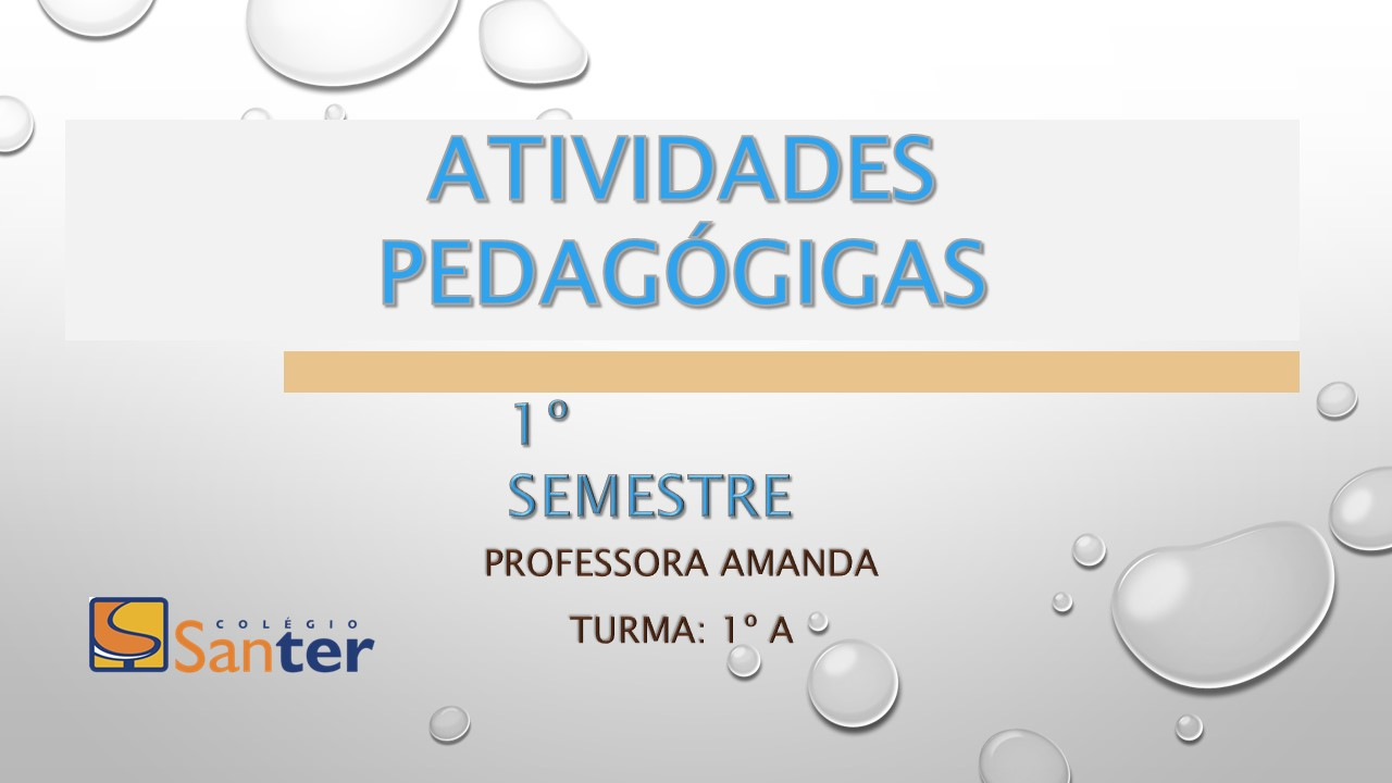 Mostra das atividades pedagógicas 1° semestre 2017 1° A